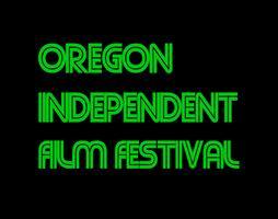 OREGON INDEPENDENT FILM FEST 2018 - EUGENE - 9/18 to 9/20 - (Film Festival Days - 1 through 3)