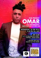 FOB Presents: Omar (Live) with support by Eric Lau @...