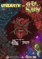 UNEARTH w/FIT FOR AN AUTOPSY,THE AGONY...