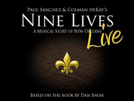 Nine Lives: A Musical Story of New Orleans