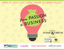 "Femme & Fortune Presents ""From Passion To Business"""