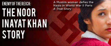 UPF's Enemy of the Reich: The Noor Inayat Khan Story-...
