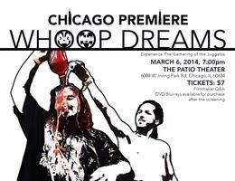 Whoop Dreams: Chicago Premiere