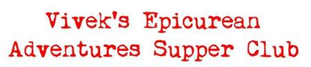 Vivek's Epicurean Adventures Supper Club