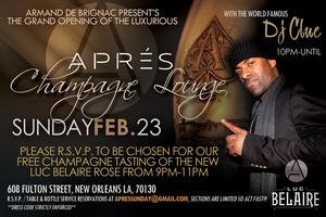 Grand Opening: APRES Champagne Lounge with DJ CLUE