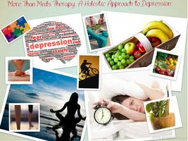 More Than Meds & Therapy:  A Holistic Approach to...