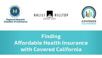 Finding Affordable Health Insurance with Covered Califo...