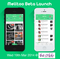 Melltoo Private Beta Launch @ The Cribb