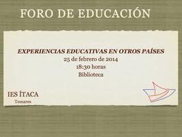 FORO DE EDUCACIÓN. EXPERIENCIAS EDUCATIVAS EN OTROS...
