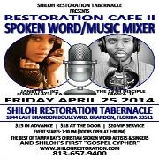 Restoration Cafe II Spoken WORD & Music Mixer