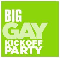 #BigGay Kickoff Party