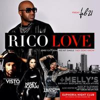 THEY DONT KNOW: RICO LOVE Live at #EUPHORIAFRIDAYS FT...