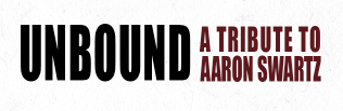 UNBOUND: A Tribute to Aaron Swartz