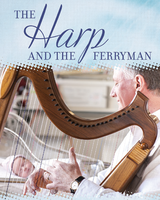 The Harp & The Ferryman: Helen Cox and Peter Roberts -...