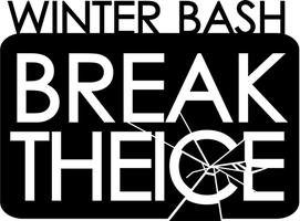 """Last Day of Winter"" Bash - Break the Ice!"