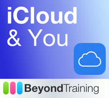 iCloud & You - Get more out of your Apple devices!