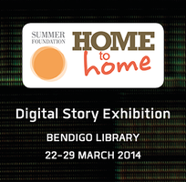 Bendigo Digital Story Exhibition