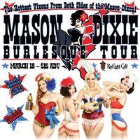 The Mason Dixie Burlesque Tour comes to Atlanta!!!