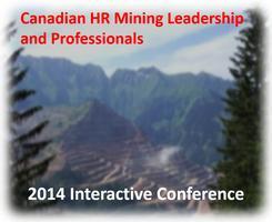 Canadian Mining HR Leaderhip & Professionals 2014...