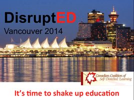 DisruptED Vancouver 2014