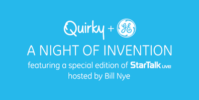 Quirky + GE Present A Night of Invention