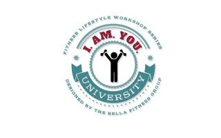 I.AM. YOU. University Fitness Lifestyle Workshop