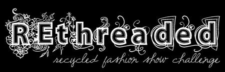 REthreaded Fashion Show 2014