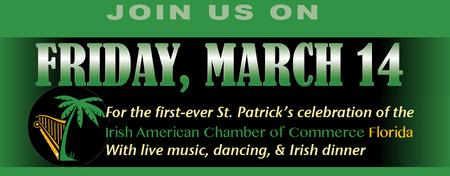 The First Ever St Patrick Day S Celebration Of The Iaccf