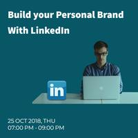 Build your Personal Brand With LinkedIn