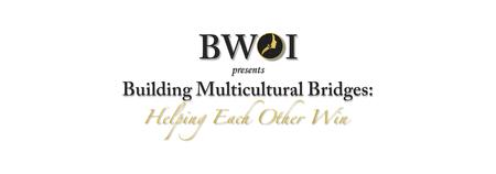 Building Multicultural Bridges: Helping Each Other Win