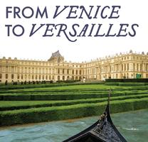 From Venice to Versailles - Concert and Garden Party