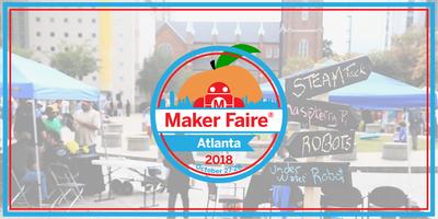 Maker Faire Atlanta 2018