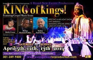 """Evangel Easter Production """"King of Kings"""" Featuring..."""