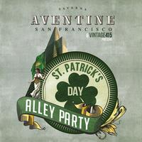 St. Paddy's Day Alley Party | Taverna Aventine