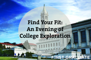 Find Your Fit: An Evening of College Exploration