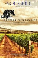 NOE GRILL Presents Becker Vineyards Wine Pairing Dinner