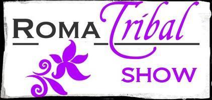 ROMA TRIBAL SHOW