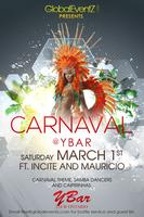 Global EventZ and Y Bar Present Carnaval 2014!