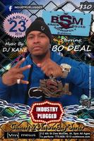 INDUSTRY PLUGGED 2 STARRING BO DEAL OF BRICKSQUAD...