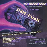 The MoFunk Revue w/ Dam Funk + XL Middleton, Moniquea,...