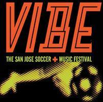 Vibe Fest 2014 : San Jose Soccer + Music + Tamale...