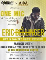 ONE MIC: A Stand Against Autism Featuring Eric...