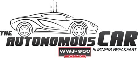 The Autonomous Car: A WWJ Newsradio 950 Business...