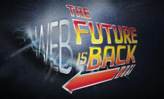 Web: The Future is Back