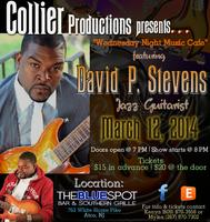 Collier Productions presents David P. Stevens Jazz...