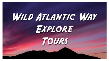 Wild Atlantic Way Explore Tour
