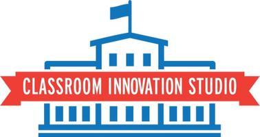 The Classroom Innovation Studio