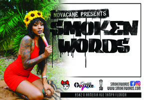 "Novacane presents ""Smoken Words, The ULTIMATE Open Mic..."