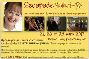 Escapade SANTÉ, JOIE et RIRE / Weekend mars 2017