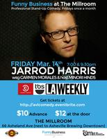 Funny Business at The Millroom Presents Jarrod Harris...